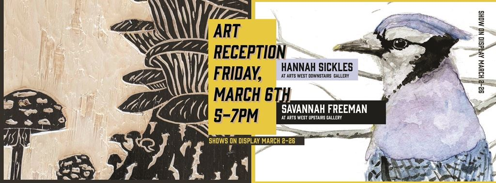 Art Reception Savannah Freeman and Hannah Sickles